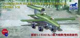 BRONCO 1/35 V-1 Fi103 Re 3 Piloted Flying Bomb ( Two Seats Trainer )