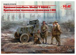 ICM 1/35 Model T RNAS w/ British Tank Crew WWI