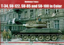 TROJCA T-34/SU-122/SU-85/SU-100 in Color