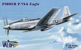 VALOM 1/72 Fisher P-75A Eagle (re-edition)